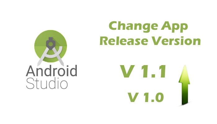 Change Version Number of App in Android Studio v 3.1