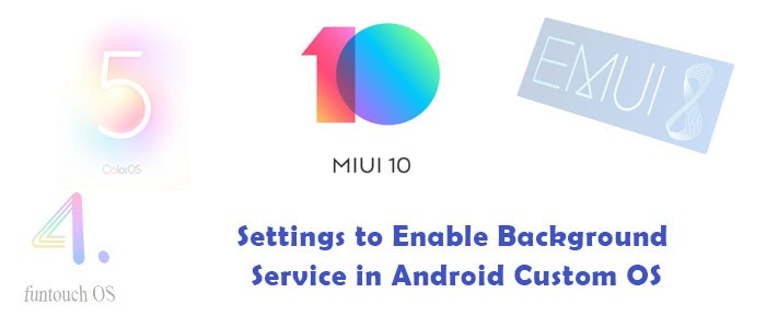 How to Run Background Service in Xiaomi Mobiles