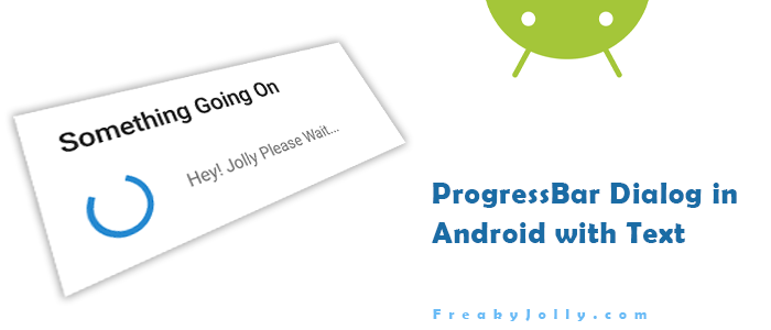 Show Progress Bar with Text and Title in Android