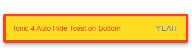 Ionic Toast Messages using ToastController in Ionic 5 Applications